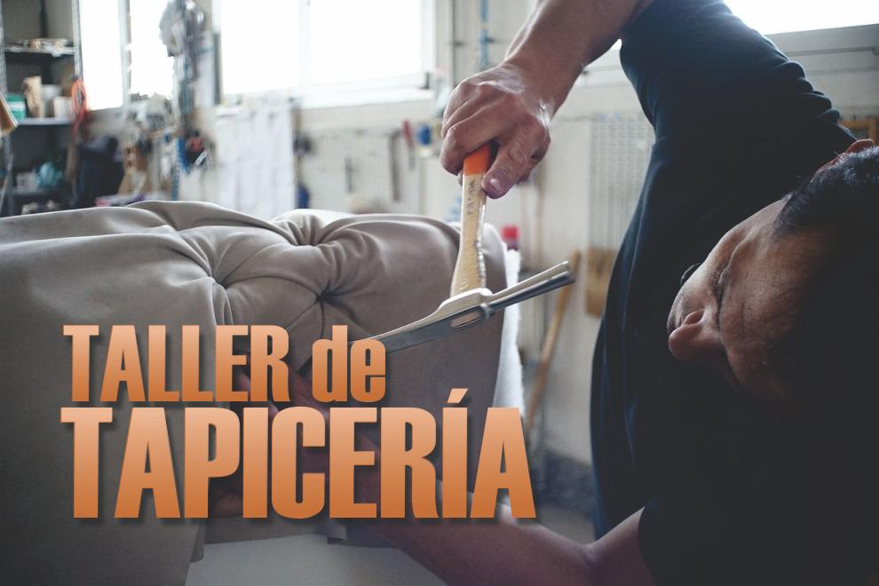 Viale comienza el taller de tapicer a nuevazona - Talleres de tapiceria ...